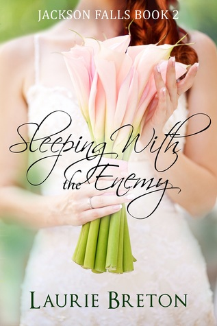Sleeping With the Enemy (Jackson Falls, #2)