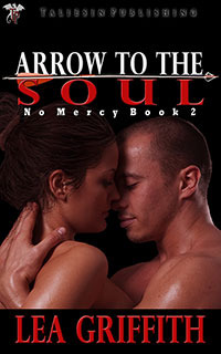 Arrow to the Soul (No Mercy, #2)