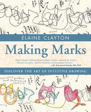 Making Marks by Elaine Clayton