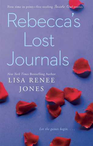 Rebecca's Lost Journals (Inside Out, #1.1-1.4; 2.5)