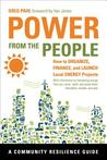 Power from the People: How to Organize, Finance, and Launch Local Energy Projects
