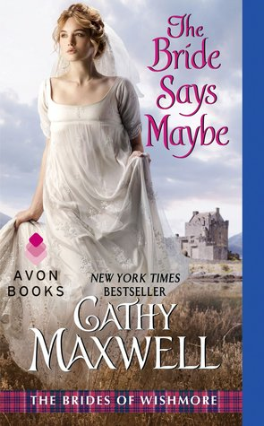 The Bride Says Maybe (The Brides of Wishmore, #2)