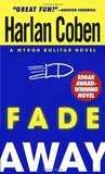Fade Away (Myron Bolitar, #3)