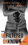Unfiltered & Unknown (Unfiltered #2)