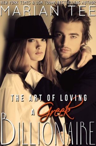 The Art of Loving a Greek Billionaire (Greek Billionaire, #3)