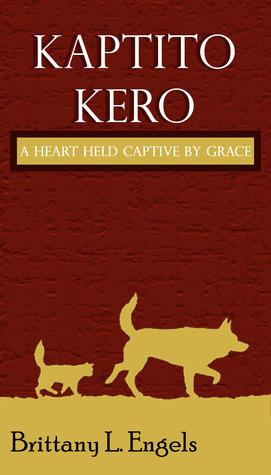 Kaptito Kero by Brittany L. Engels