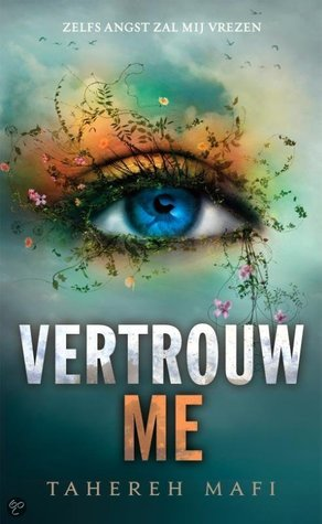 Vertrouw Me (Shatter Me, #3)