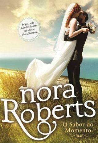 O Sabor do Momento (Bride Quartet, #3)