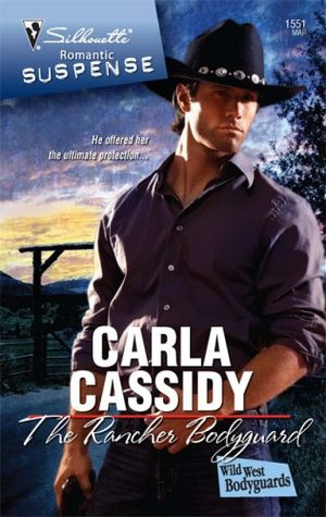 The Rancher Bodyguard (Silhouette Romantic Suspense #1551)