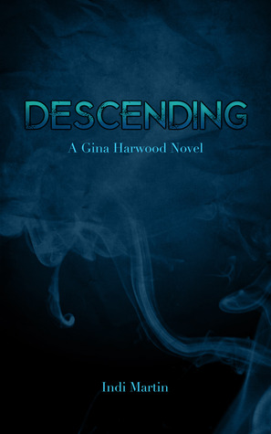 Descending by Indi Martin