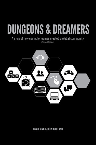 Dungeons & Dreamers by Brad  King