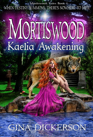 Kaelia Awakening by Gina Dickerson