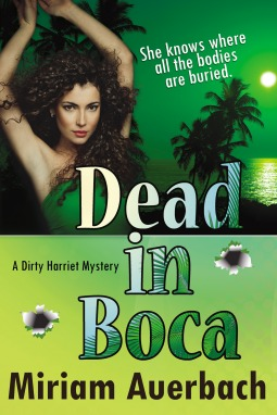 Dead in Boca (Dirty Harriet, #3)