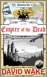 The Derring-Do Club and the Empire of the Dead