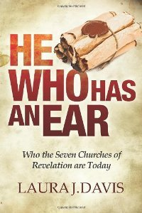 He Who Has an Ear by Laura J. Davis