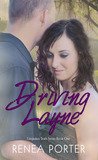 Driving Layne (Unspoken Truth, #1)