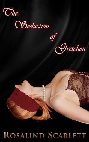 The Seduction of Gretchen (Anam Céile Chronicles, #2.75)
