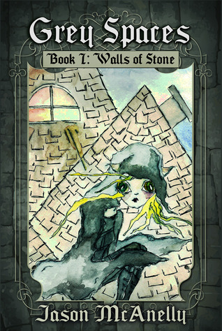 Walls of Stone (Grey Spaces, #1)