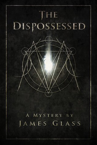 The Dispossessed by James Glass