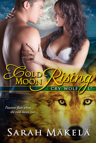 Cold Moon Rising (Cry Wolf, #1.5)