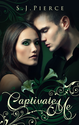 Captivate Me (Book One: The Captivated Series)