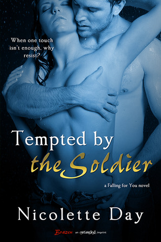 Tempted by the Soldier (Falling for You, #2)