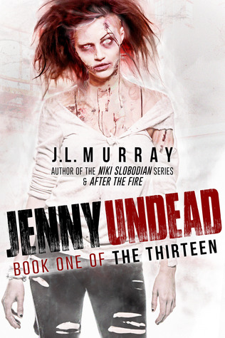 Jenny Undead (The Thirteen)
