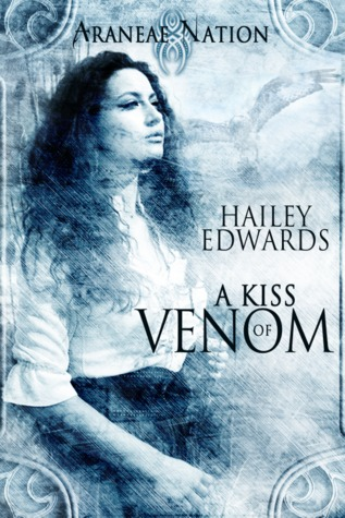 Review: A Kiss of Venom by Hailey Edwards
