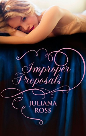 Improper Proposals (Improper, #3)