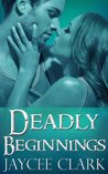 Deadly Beginnings (Deadly #0.5)