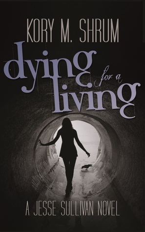 Review: Dying For a Living by Kory M. Shrum