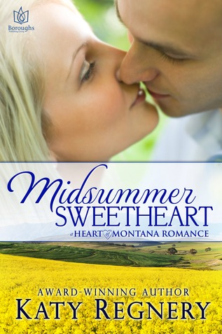 Midsummer Sweetheart (Heart of Montana, #2)