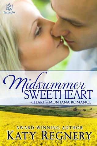 Midsummer Sweetheart (Heart of Montana, #2)