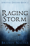 Raging Storm (Spiritual Discord, #2)