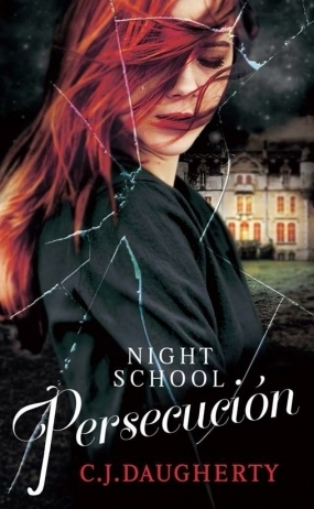 Persecución (Night School, #3)