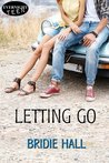 Letting Go by Bridie Hall