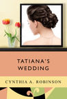 Tatiana's Wedding