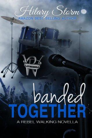 Banded Together (Rebel Walking, #2.5)