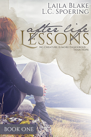 Blog Tour + Excerpt + Giveaway : After Life Lessons by Laila Blake, L.C. Spoering