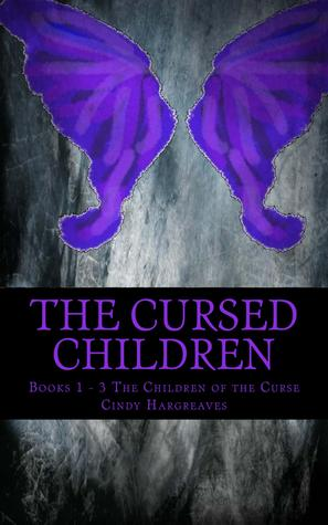 The Cursed Children by Cindy Hargreaves
