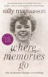 Where Memories Go by Sally Magnusson