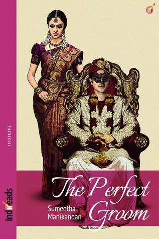 The Perfect Groom by Sumeetha Manikandan