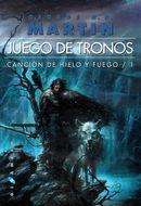Juego de tronos (Libro 1) (Canción de hielo y fuego, #1)