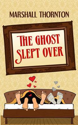 Book Review: The Ghost Slept Over by Marshall Thornton