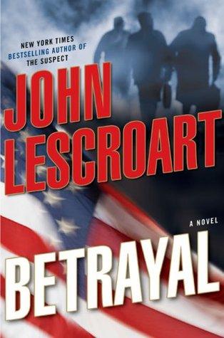 Betrayal (Dismas Hardy #12) - John Lescroart