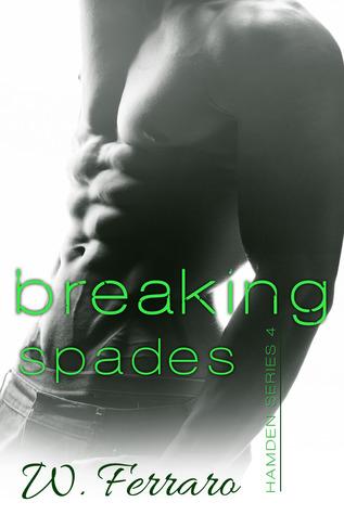 Breaking Spades (Hamden, #4)