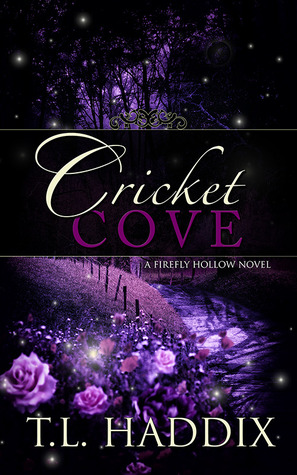 Cricket Cove by T.L. Haddix
