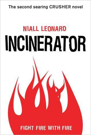 Incinerator (Crusher, #2)