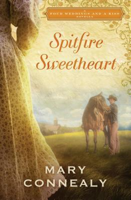 Spitfire Sweetheart: A Four Weddings and a Kiss Novella