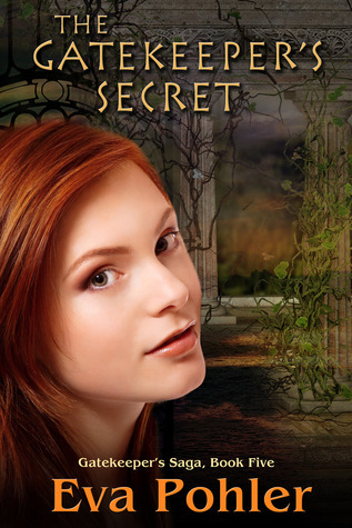 The Gatekeeper's Secret (Gatekeeper's Saga #5)  - Eva Pohler